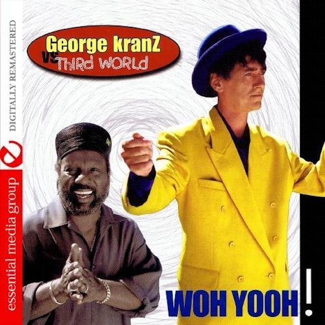 George Kranz WOH YOOH CD