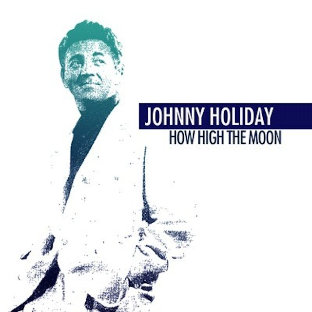 Johnny Holiday HOW HIGH THE MOON CD