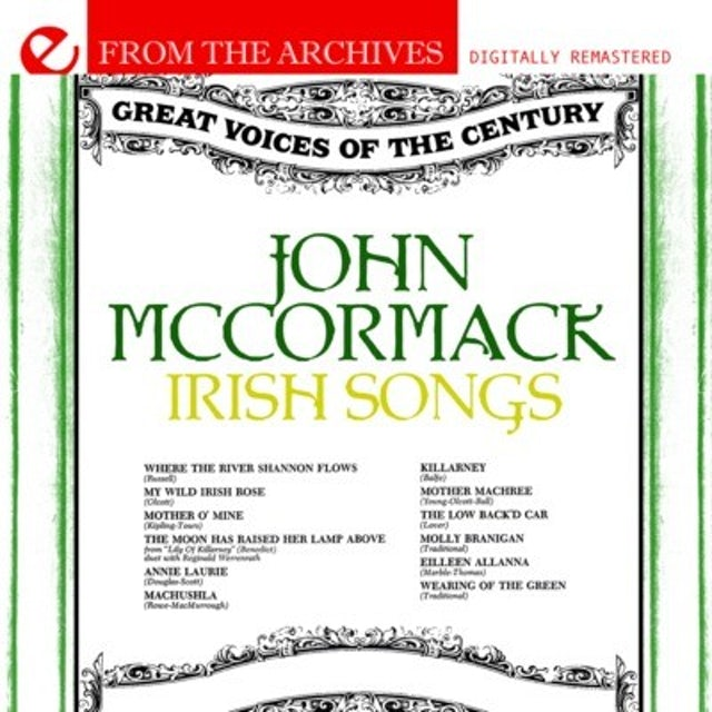 John McCormack IRISH SONGS: FROM THE ARCHIVES CD