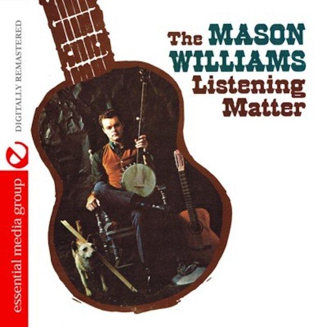Mason Williams LISTENING MATTER CD