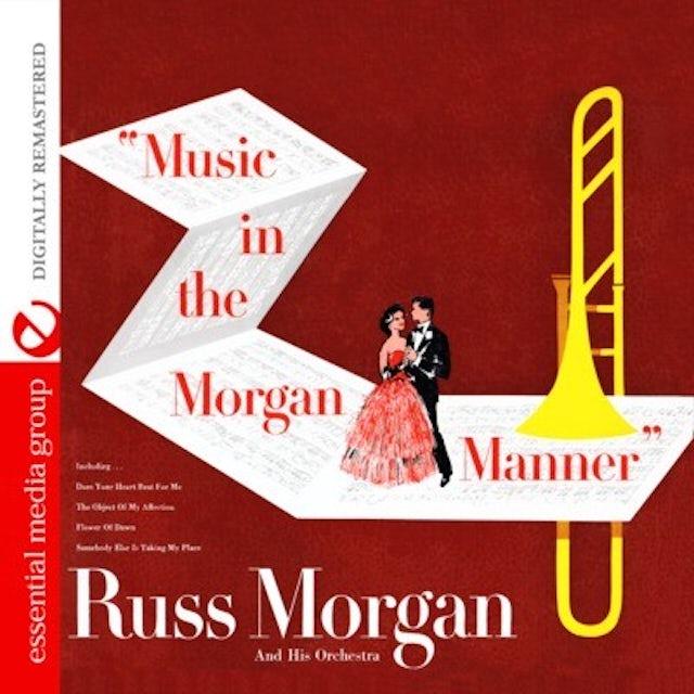 Russ Morgan MUSIC IN THE MORGAN MANNER CD