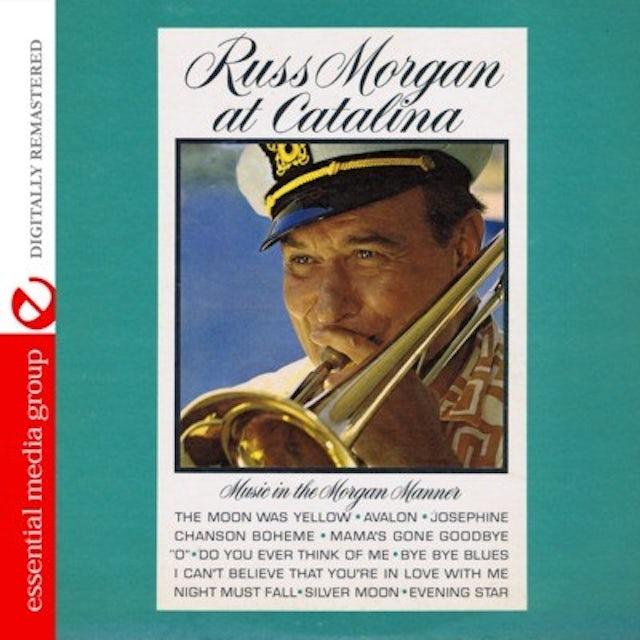 Russ Morgan AT CATALINA CD