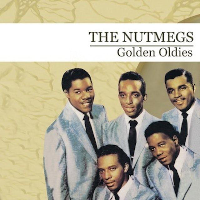 Nutmegs GOLDEN OLDIES CD