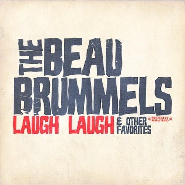 Beau Brummels LAUGH LAUGH & OTHER FAVORITES CD
