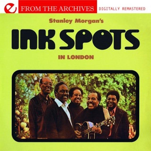 STANLEY MORGAN'S INK SPOTS IN LONDON CD