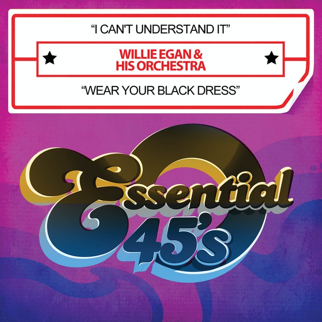 Willie Egan I CAN'T UNDERSTAND IT CD