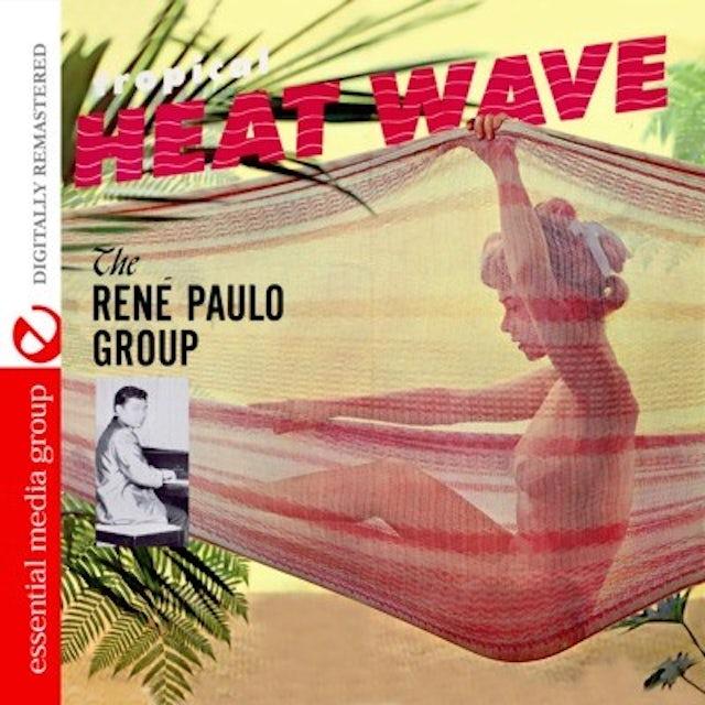 Rene Paulo TROPICAL HEAT WAVE CD