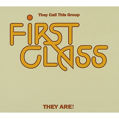 First Class THEY CALL THIS GROUP THEY ARE CD