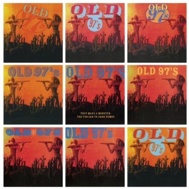 Old 97's THEY MADE A MONSTER Vinyl Record