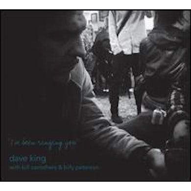 Dave King I'VE BEEN RINGING YOU CD