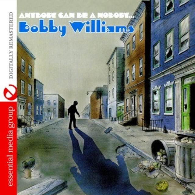 Bobby Williams ANYBODY CAN BE A NOBODY CD