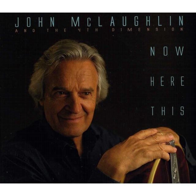 John Mclaughlin & 4Th Dimension NOW HERE THIS CD
