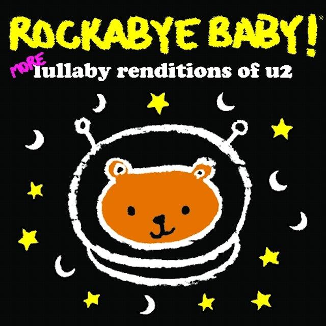 Rockabye Baby MORE LULLABY RENDITIONS OF U2 CD