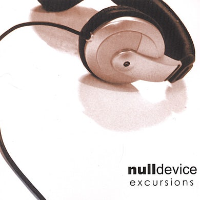 Null Device EXCURSIONS CD