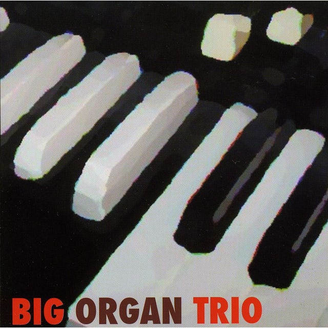 Big Organ Trio CD