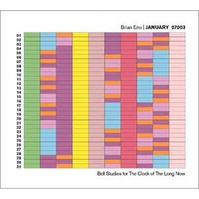 Brian Eno JANUARY 07003: BELL STUDIES FOR CLOCK OF LONG NOW CD