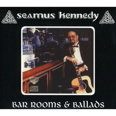 Seamus Kennedy BAR ROOMS & BALLADS CD