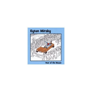 Eytan Mirsky YEAR OF THE MOUSE CD