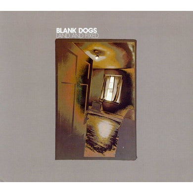 Blank Dogs LAND & FIXED CD