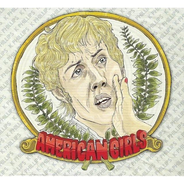 K Phillips AMERICAN GIRL CD
