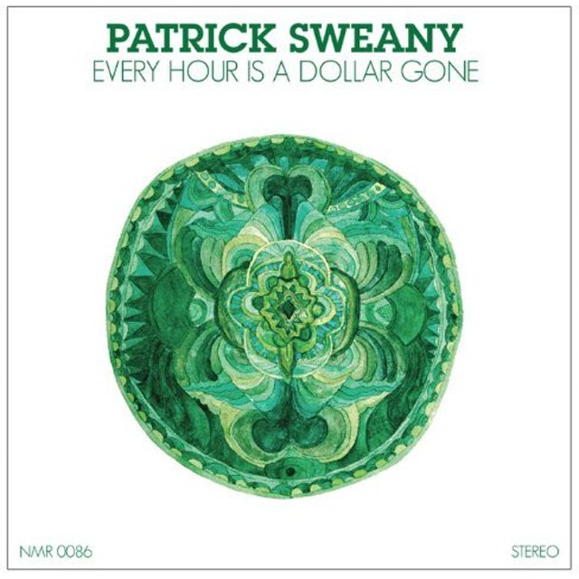 Patrick Sweany EVERY HOUR IS DOLLAR GONE Vinyl Record