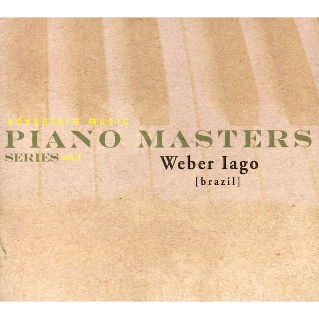 Weber Iago PIANO MASTERS SERIES VOL 3 CD