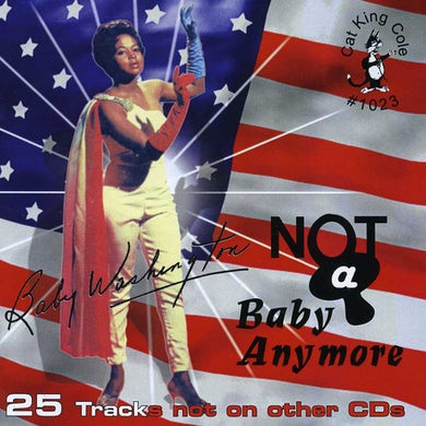 Baby Washington NOT A BABY ANYMORE CD