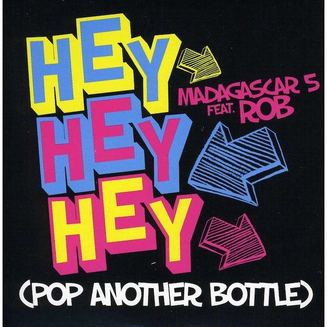Madagascar 5 HEY HEY HEY: POP ANOTHER BOTTLE CD