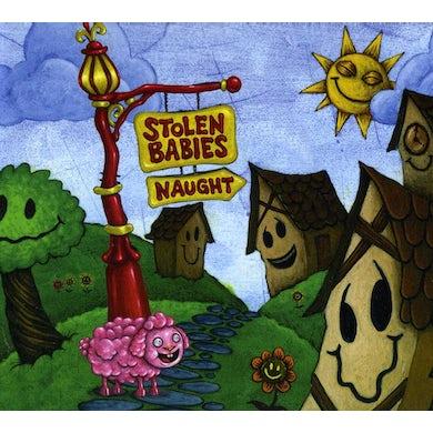 Stolen Babies NAUGHT CD