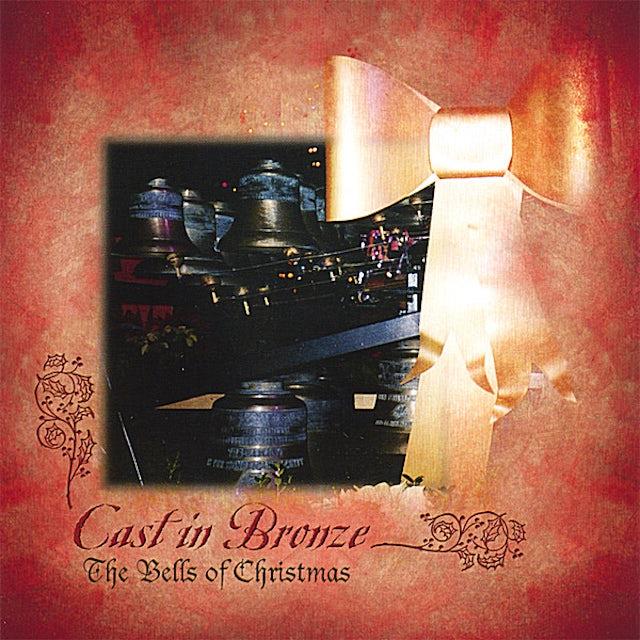 Cast in Bronze BELLS OF CHRISTMAS CD