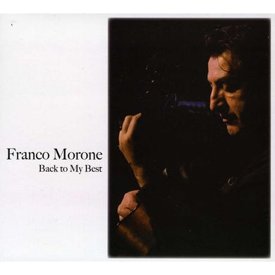 Franco Morone BACK TO MY BEST CD