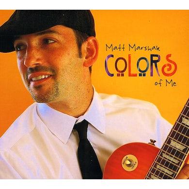 Matt Marshak COLORS OF ME CD