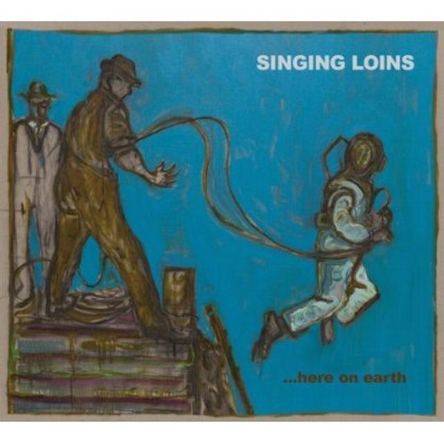 Singing Loins