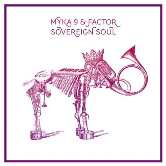 Myka 9 & Factor SOVEREIGN SOUL Vinyl Record