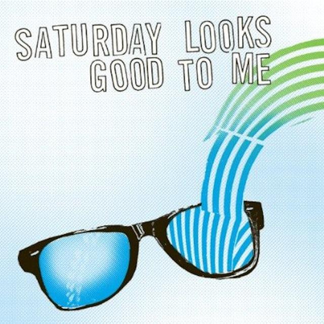 Saturday Looks Good To Me SUNGLASSES Vinyl Record