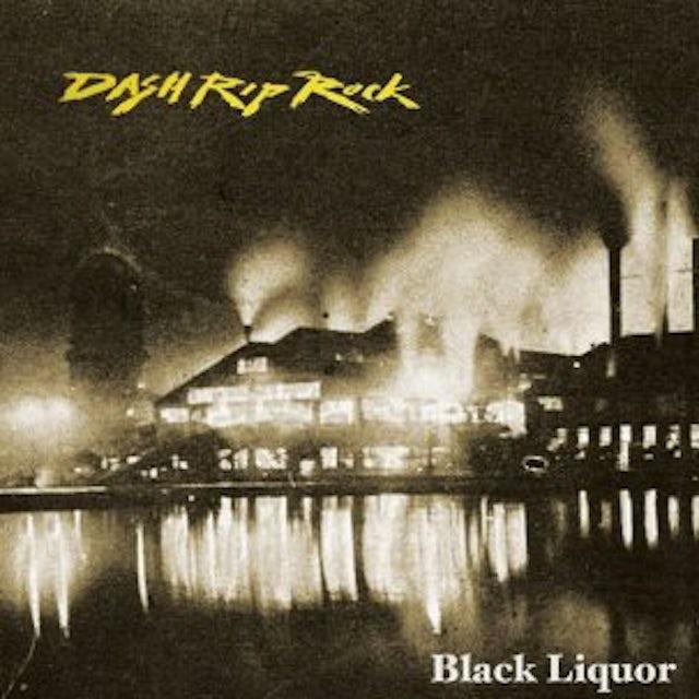 Dash Rip Rock BLACK LIQUOR CD