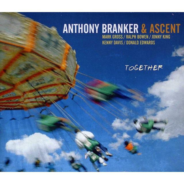 Anthony Branker & Ascent TOGETHER CD
