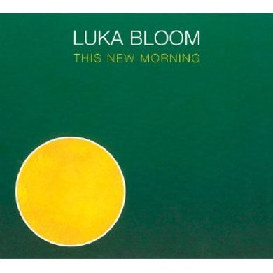 Luka Bloom THIS NEW MORNING CD