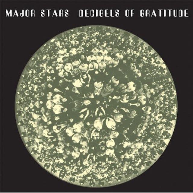 Major Stars DECIBELS OF GRATITUDE CD