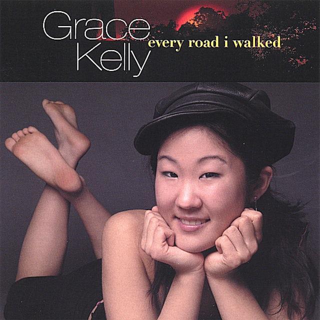 Grace Kelly EVERY ROAD I WALKED CD