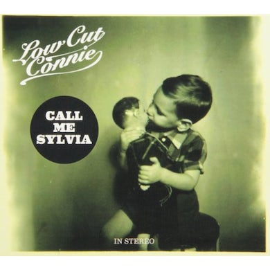 Low Cut Connie CALL ME SYLVIA CD
