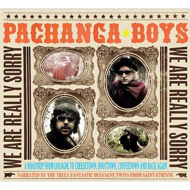 Pachanga Boys WE ARE REALLY SORRY Vinyl Record
