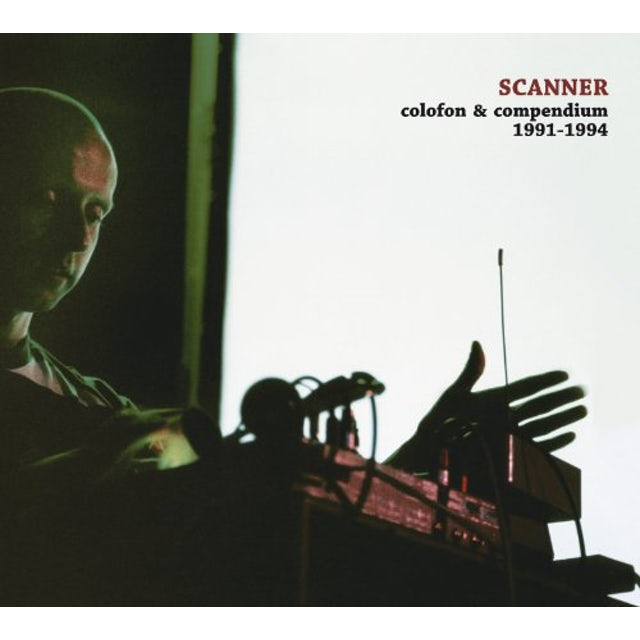 Scanner COLOFON & COMPENDIUM 1991-1994 Vinyl Record