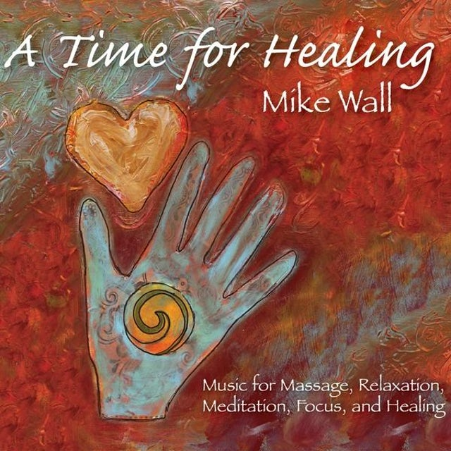 Mike Wall TIME FOR HEALING CD