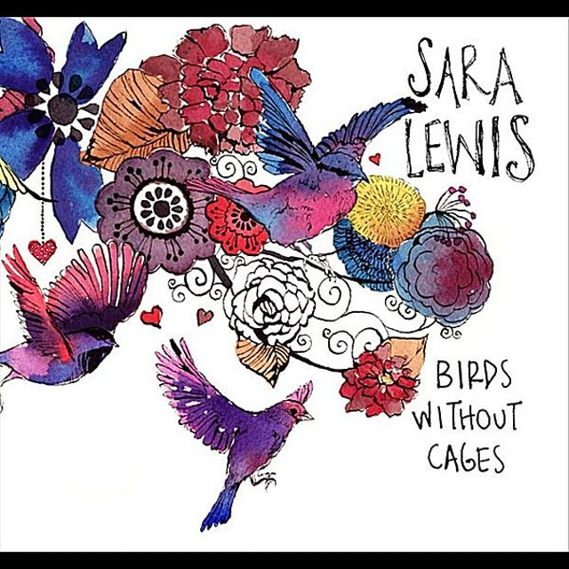 Sara Lewis BIRDS WITHOUT CAGES CD