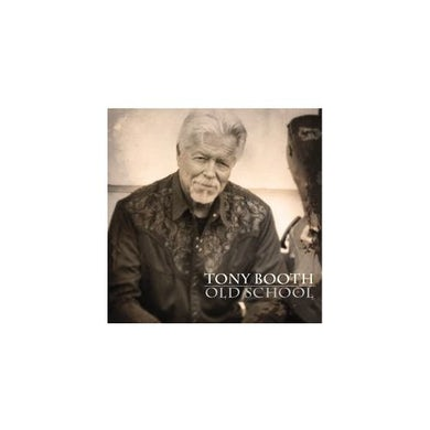 Tony Booth OLD SCHOOL CD