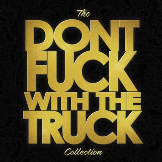 Monster Truck DON'T FUCK WITH THE TRUCK COLLECTION Vinyl Record