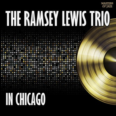 Ramsey Trio Lewis IN CHICAGO CD