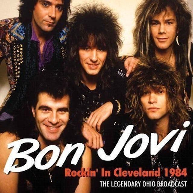 Bon Jovi CLEVELAND 1984 Vinyl Record - Limited Edition, Reissue, 180 Gram Pressing