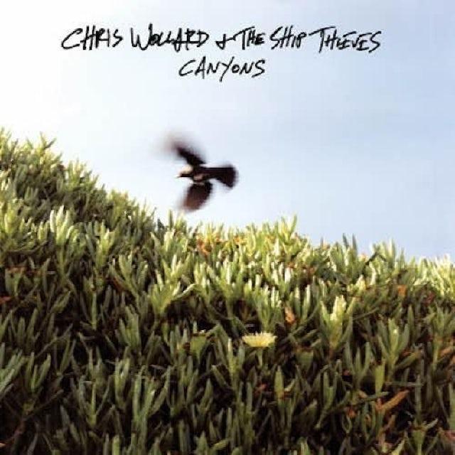 Chris Wollard & The Ship Thieves CANYONS Vinyl Record